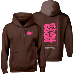 It's All Good Pink hoodie